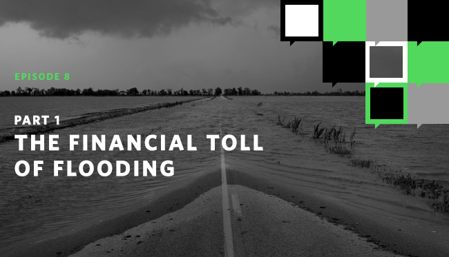 The Financial Toll of Flooding—Part I