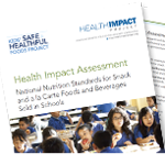 Report on Health Impact Assessment and National Nutrition Standards